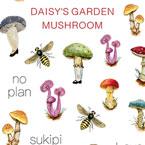 DAISY プロデュース7 DAISY'S GARDEN MUSHROOM